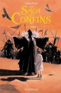 La Saga des Confins, Tome 2 : L'ombre