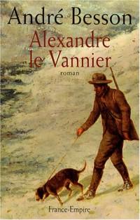 Alexandre le Vannier : Les Auvernois
