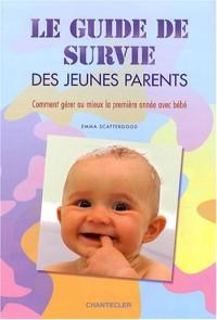 Le guide de survie des jeunes parents