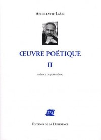Oeuvre poétique : Volume 2