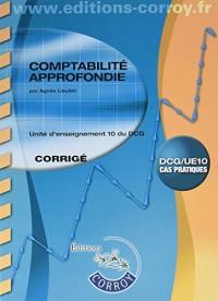Comptabilité approfondie Corrigé: UE 10 du DCG