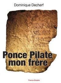 Ponce Pilate mon frère