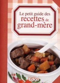 Le Petit Guide des Recettes de Grand-Mere