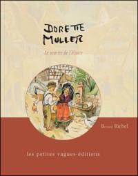Dorette Muller, le Sourire de l'Alsace