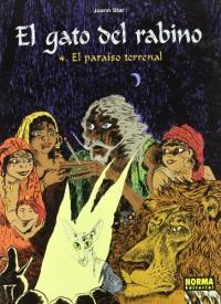 EL GATO DEL RABINO 4. EL PARAÍSO TERRENAL