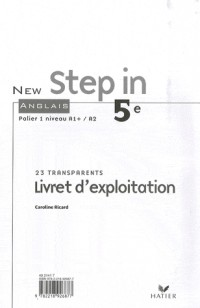 New Step in - Anglais 5e ed. 2007, Palier 1 Niveau A1+ / A2, Transparents