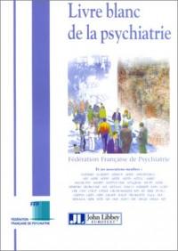 Le Livre blanc de la psychiatrie