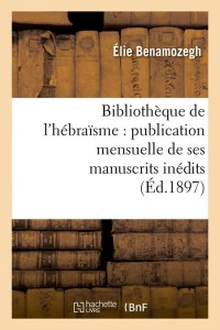Bibliotheque de l Hebraisme  ed 1897