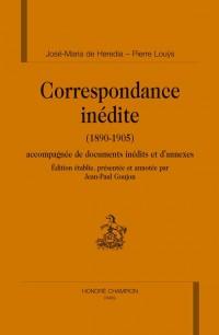 Correspondance inédite (1890-1905) Accompagnée de documents inédits et d'annexes
