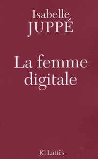 La femme digitale