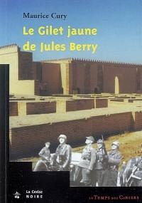 Le gilet jaune de Jules Berry