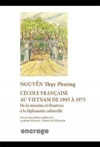 L'école française au Vietnam de 1945 à 1975
