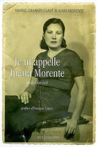 Je m'appelle Juana Morente