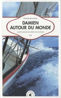 Damien autour du monde - 55 000 milles de défis aux océans