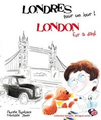 Londres pour un jour ! : London for a day !