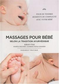 Le massage des bébés selon la tradition ayurvédique