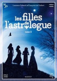 Les filles de l'astrologue, Tome 2