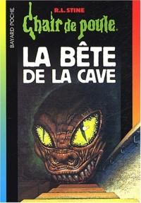 Chair de Poule, tome 46 : La Bête de la cave