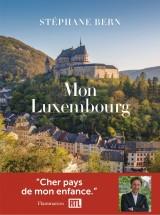 Mon Luxembourg, un pays à découvrir