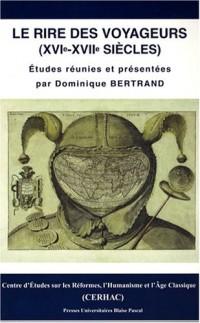 Le rire des voyageurs (XVIe-XVIIe siècles)