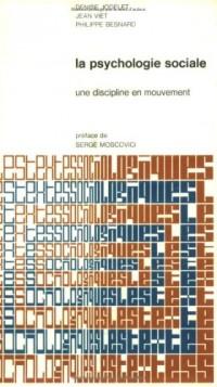 La psychologie sociale, une discipline en mouvement