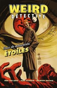 Weird detective - Sous de mauvaises étoiles (1)