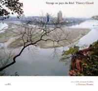 Voyage au pays du Réel : Voyage au coeur de la Chine en suivant la Grande Diagonale de Victor Segalen