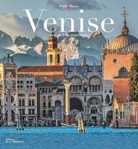 Venise. Sublimissime, sérénissime