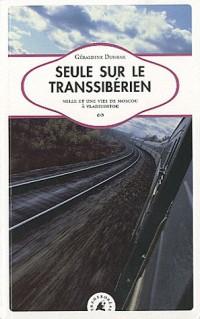 Seule sur le transsiberien nouvelle édition