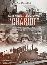 Chariot: le plus grand raid commando de la seconde Guerre Mondiale
