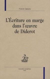 L'écriture en marge dans l'oeuvre de Diderot