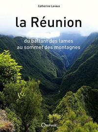 La Reunion, du Battant des Lames au Sommet des Montagnes