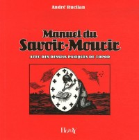 Manuel du Savoir-Mourir