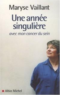 Une année singulière avec mon cancer du sein