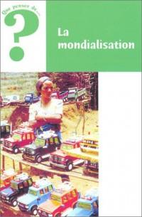 La Mondialisation