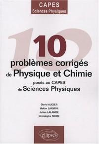 10 problèmes corrigés de physique-chimie posés au CAPES de sciences physiques