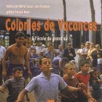 Colonies de Vacances : A l'écoute du grand air !