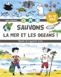 Sauvons la Mer et Nos Océans !