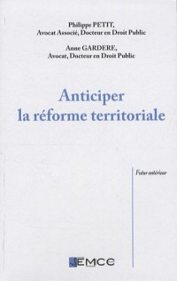 Anticiper la réforme territoriale