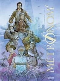 Metronom', Intégrale :  : Avec 5 ex-libris inédits