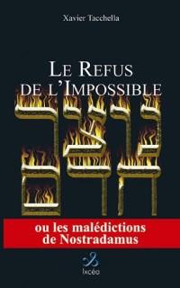 Le refus de l'impossible