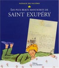 Les plus beaux manuscrits de Saint-Exupéry