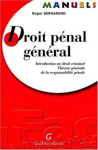 Droit pénal général. Introduction au droit criminel, Théorie générale de la responsabilité pénale