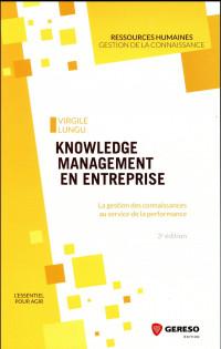 Knowledge management en entreprise: La gestion des connaissances au service de la performance