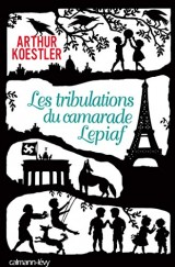 Les Tribulations du camarade Lepiaf