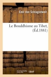 Le Bouddhisme au Tibet  ed 1881