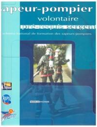 Pré Requis Sergent Pompier Volontaire