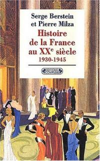 Histoire de la France au XXe siècle, tome 2 : 1930-1945