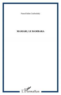 Mamari le Bambara Roman