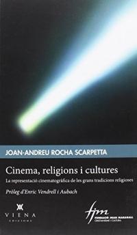 Cinema, religions i cultures: La representació cinematogràfica de les grans tradicions religioses